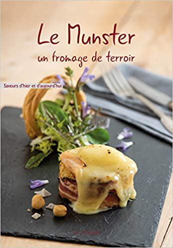 Amazon Fr Le Munster Un Fromage De Terroir Helene
