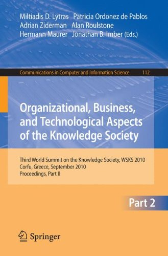 Organizational, Business, and Technological Aspects of the Knowledge Society: Third World Summit on the Knowledge Society, WSKS 2010, Corfu, Greece, ... in Computer and Information Science)