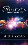 PHANTASIA (Book One: Into the Rain)