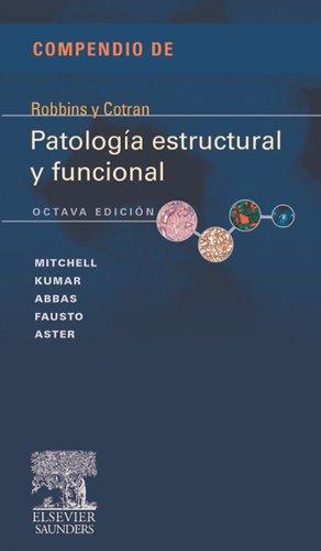 Compendio de Robbins y Cotran. Patología estructural y funcional (Spanish Edition) by [