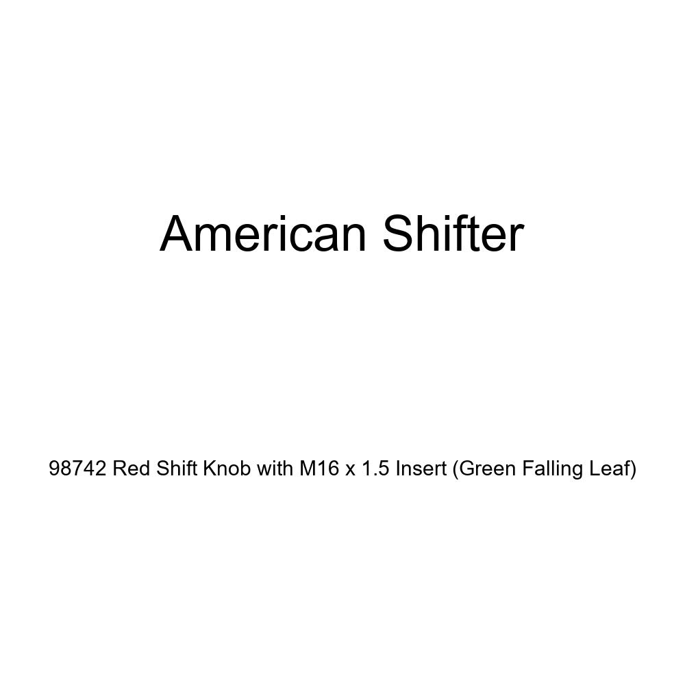 American Shifter 98742 Red Shift Knob with M16 x 1.5 Insert Green Falling Leaf