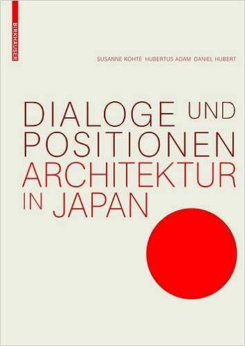 Dialoge Und Positionen Architektur In Japan Amazon De