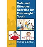 img - for [ Safe and Effective Exercise for Overweight Youth Sothern, Melinda S., PhD ( Author ) ] { Hardcover } 2014 book / textbook / text book