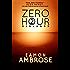 Zero Hour Part 2: Badlands