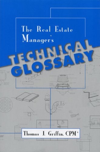 The Real Estate Manager's Technical Glossary