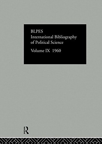 International Bibliography of the Social Sciences: Political Science: 1960 International Committee for Social Science Information and Documentation