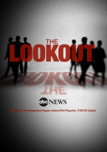 The Lookout: Floor Car Investigation/Hyper-milers/Pet Psychic/Wedding Cakes: 7/31/13