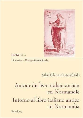 Amazon Com Autour Du Livre Ancien Italien En Normandie