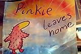 Pinkie Leaves Home