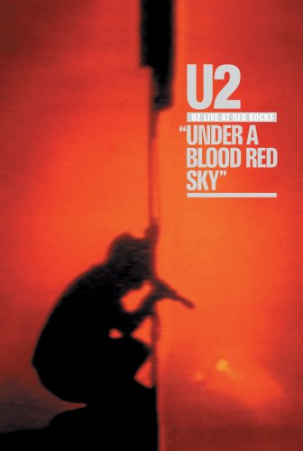 U2 Live at Red Rocks: Under a Blood Red Sky by Island