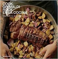 Rock En La Cocina Cook Grimaldi 9789500760966 Amazon Com Books