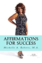 Affirmations For Success Paperback