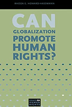 human rights globalization essay Poverty, human rights and globalization poverty, human rights and globalization introduction according to nissanke & thorbecke 7, poverty refers to a state of human.