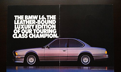 "Print ad: 1987 BMW L6 - ""The Leather-Bound Luxury Edition of Our Touring Class Champion"""