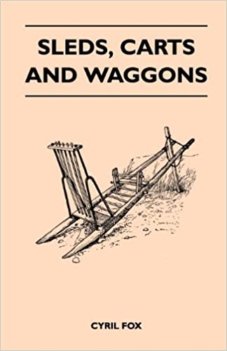 Sleds, Carts and Waggons