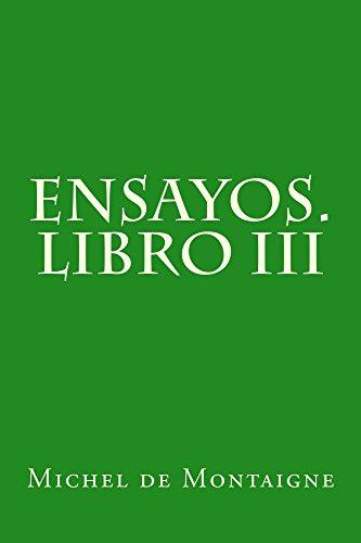 Amazon.com.br eBooks Kindle: Ensayos. Libro III (Spanish Edition), Michel de Montaigne, Constantino Román y Salamero