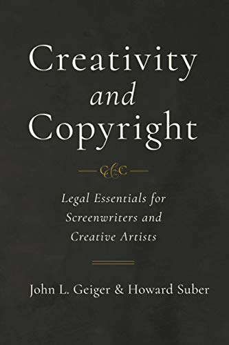 Pdf Law Creativity and Copyright: Legal Essentials for Screenwriters and Creative Artists