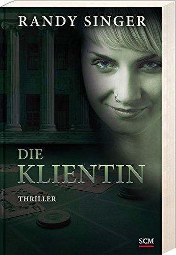 Die Klientin von Karl-Heinz Vanheiden