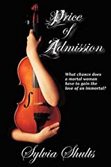 [(Price of Admission)] [By (author) Sylvia Shults] published on (April, 2011) Paperback