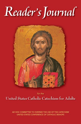Readers journal for the united states catholic catechism for adults readers journal for the united states catholic catechism for adults by united states conference of fandeluxe Images