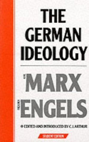 [The German Ideology: Introduction to a Critique of Political Economy] [Author: Marx, Karl] [January, 1987] (Introduction To The Critique Of Political Economy)