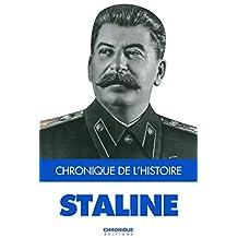 Staline (Chronique de l'Histoire)