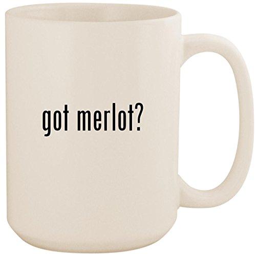 got merlot? - White 15oz Ceramic Coffee Mug -