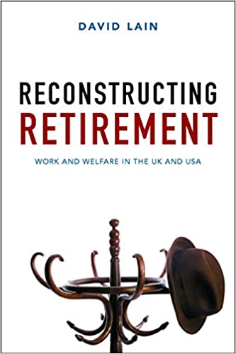 Download PDF Reconstructing retirement - Work and welfare in the UK and USA