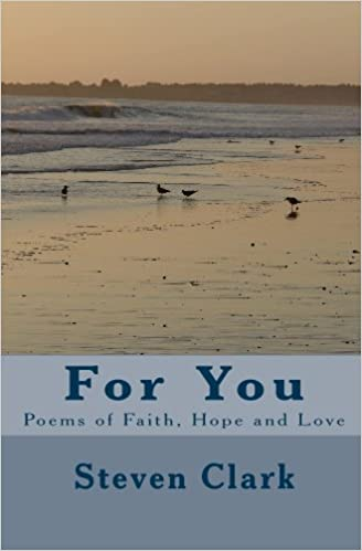 For You: Poems of Faith, Hope and Love