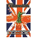 [(A Soldier's Song: True Stories from the Falklands )] [Author: Ken Lukowiak] [Mar-2007]