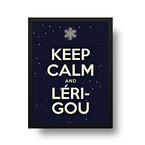 Poster Keep Calm - Keep Calm and Lérigou - Molura Preta - 50 x 70 cm