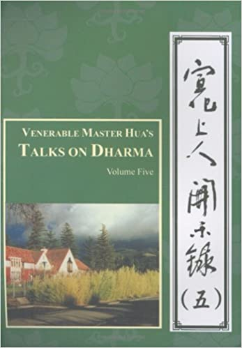 Venerable Master Huas Talks on Dharma Vol 8 (Dharma Talks)