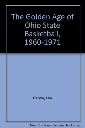 Golden Age of Ohio State Basketball