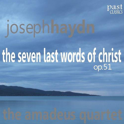 The Seven Last Words of Christ, Op. 51: VI. Sonata V in A Major, Adagio, - In Sitio