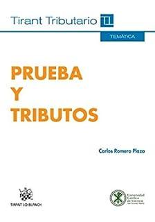 Prueba y Tributos (Temática Tirant Tributario)