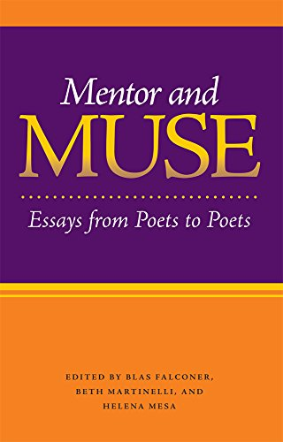 Mentor and Muse: Essays from Poets to Poets