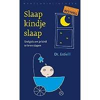 Slaap kindje, slaap: snelgids om je kind te leren slapen