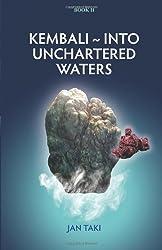 Kembali - Into Unchartered Waters: 2