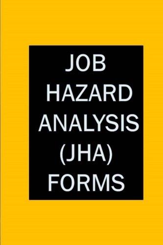 Job Hazard Analysis (JHA) Forms