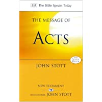 The Message of Acts: To The Ends Of The Earth: With Study Guide (The Bible Speaks Today New Testament)