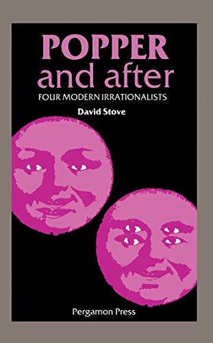Popper and After: Four Modern Irrationalists (Pergamon International Library of Science, Technology, Engineering & Social -