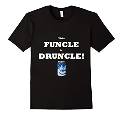 Mens This Funcle is Druncle Funny Tshirt - Beer Can Edition