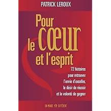 Pour le coeur et l'esprit (French Edition)