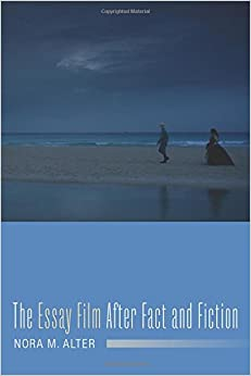 The Essay Film After Fact And Fiction por Nora M. Alter epub