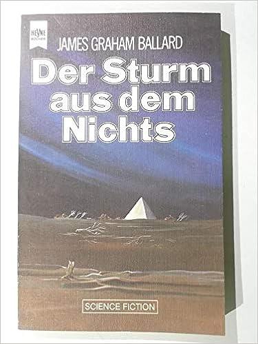 James Graham Ballard - Der Sturm aus dem Nichts
