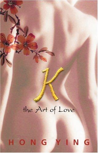 K: The Art of Love by Brand: Marion Boyars Publishers Ltd