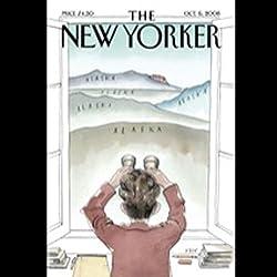 The New Yorker, October 6th, 2008 (Raffi Khatchadourian, Peter J. Boyer, John Lahr)