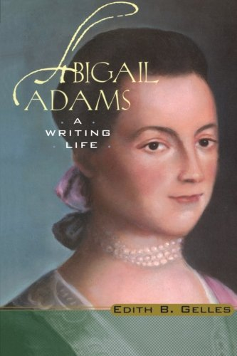 Abigail Adams: A Writing Life