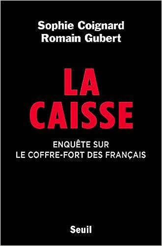 La Caisse : Enquête sur le coffre-fort des français