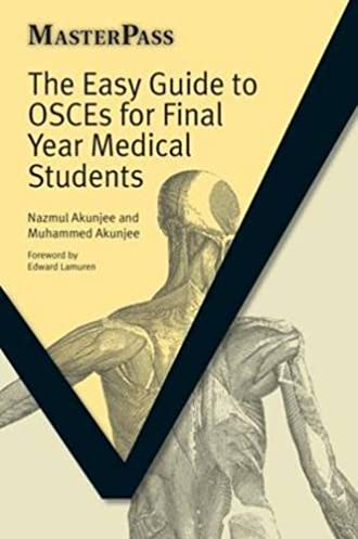 the easy guide to osces for final year medical students masterpass rh amazon co uk the easy guide to osces for communication skills pdf the easy guide to osces for specialties pdf